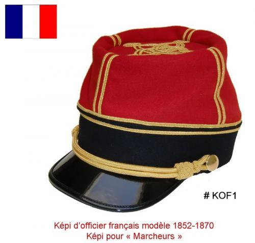 KOF1 - Képi Officier Français modèle 1852-1870 - Képi de Marcheurs - tailles 55, 56, 57, 58, 59, 60 EN STOCK